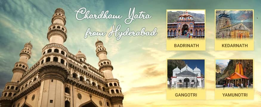 Chardham Yatra Tour Package from Hyderabad