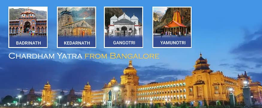 Chardham Yatra tour package from Bangalore