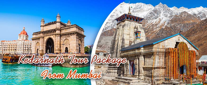Mumbai to Kedarnath yatra package